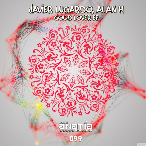 Javier Lugardo, Alaan H - Good Love EP